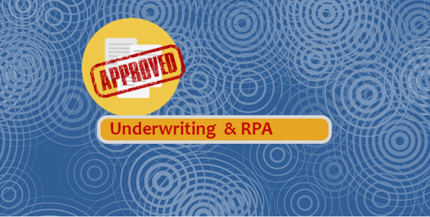 Underwriting RPA